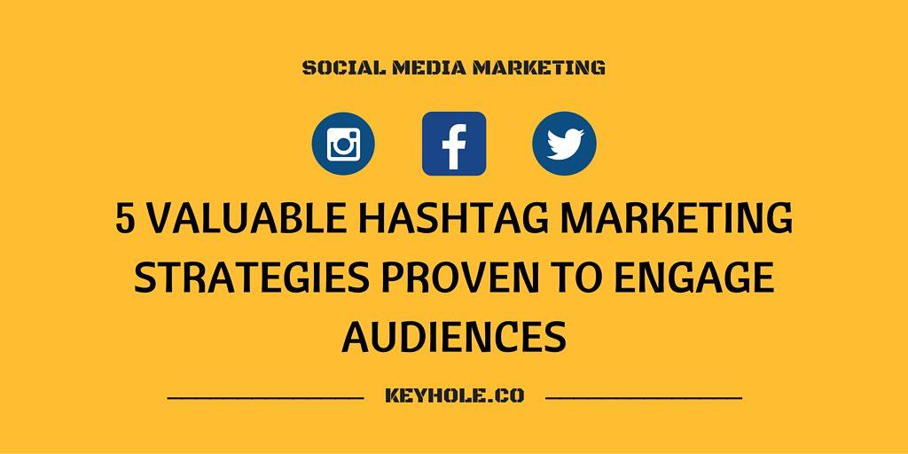 5 Hashtag Marketing Strategies to Engage Audiences | Keyhole