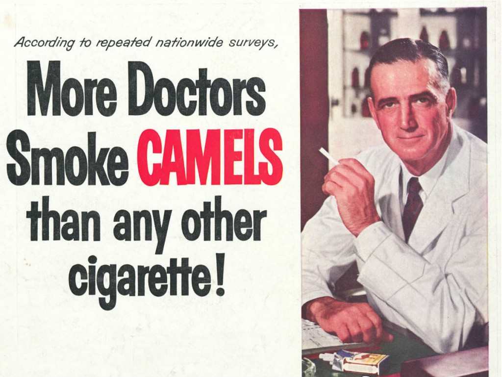 Doctors Smoke Camels - Appeal to Ethics - How Marketer's Can Write Attention-Commanding Headlines