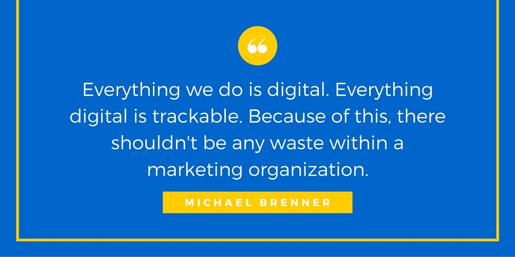 Michael Brenner Marketing Influencer Interview Quote