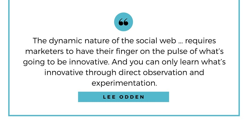 Lee Odden on Experimenting with Your Content and Social Media Approaches