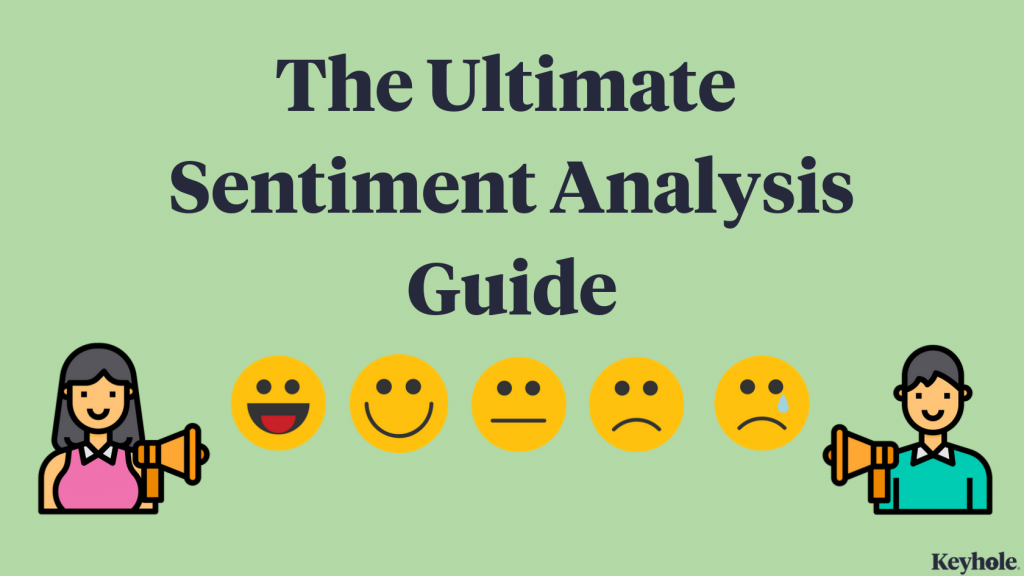 the ultimate sentiment analysis guide