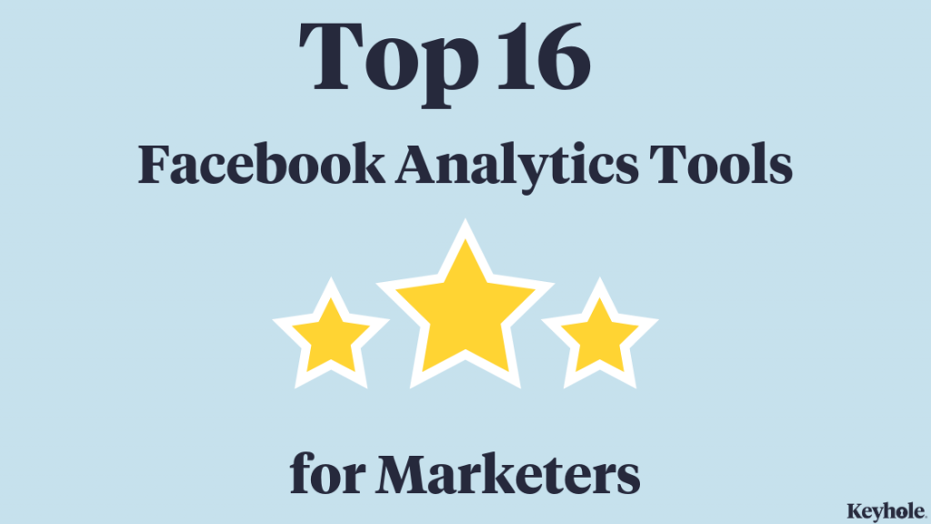 Top 16 Facebook analytics Tools