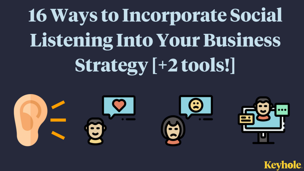 16-Ways-to-Incorporate-Social-Listening-Into-Your-Business-Strategy