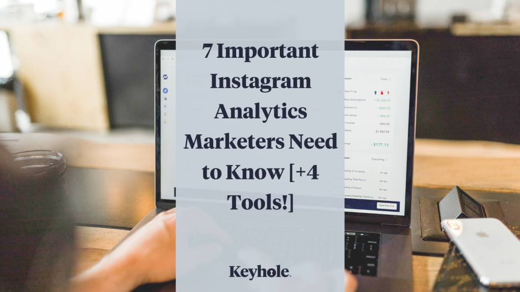 7 important instagram analytics marketers need to know