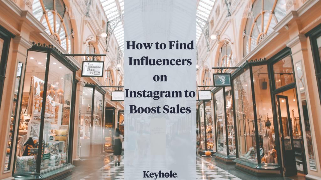 How to find influencers on instagram to boost sales