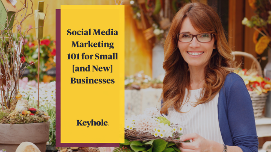 Social Media Marketing 101 for small and new businesses