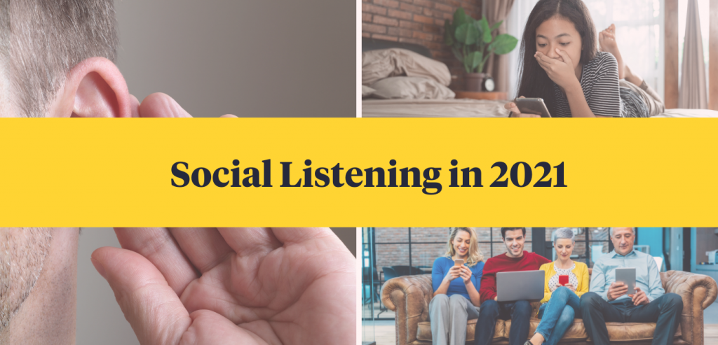 Social Listening in 2021